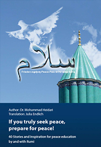 Rumi: If you truly seek peace, Be prepared for it!